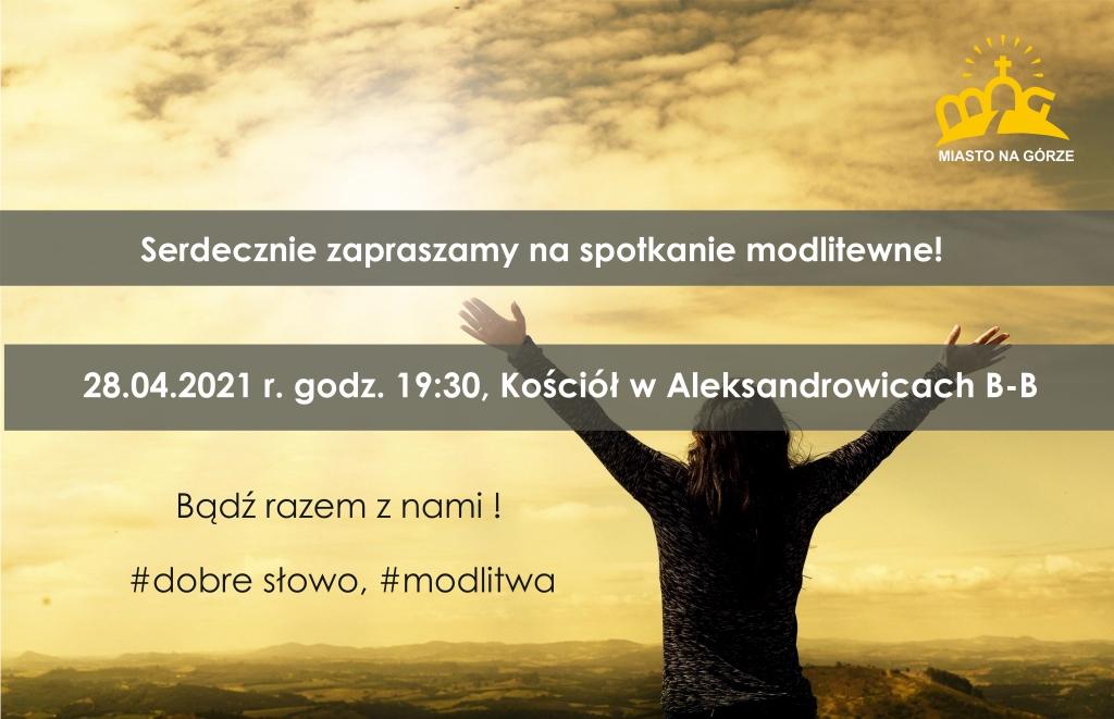 Zapraszamy na spotkanie modlitewne 28.04.2021
