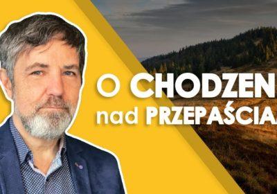"""""""Wielkich dzieł Boga nie zapominajcie!"""" – wywiad z Krzysztofem Markowiczem"""